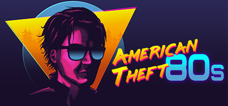American Theft 80s Download Free PC Game