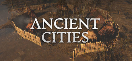 Ancient Cities Download Free PC Game