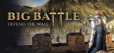 Big Battle: Defend the Wall Download Free PC Game