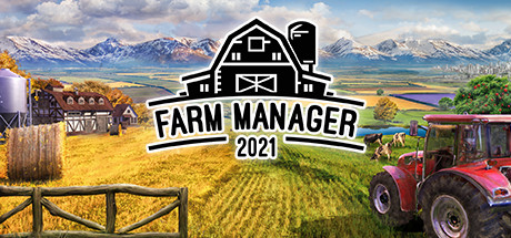 Farm Manager 2021 Download Free PC Game