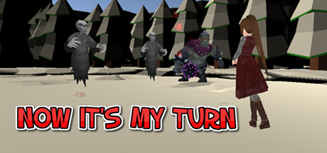 NOW IT'S MY TURN Download Free PC Game