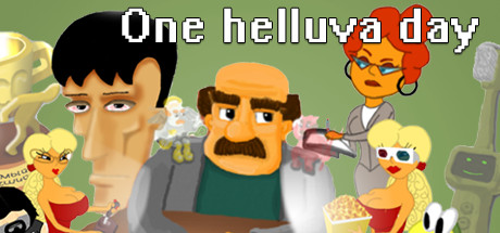 ONE HELLUVA DAY Download Free PC Game