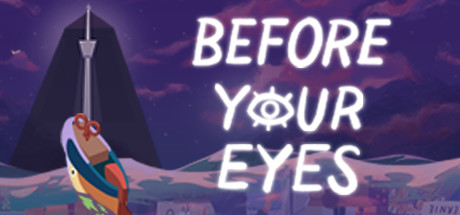 Before Your Eyes PC Game Free for Mac Download Full Version