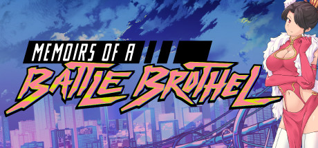 Memoirs Of A Battle Brothel PC Game Free Download for Mac